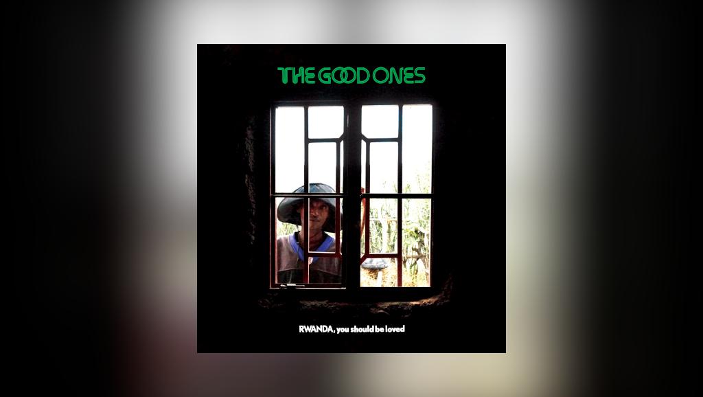 The Good Ones, la terre rwandaise tout en harmonies vocales